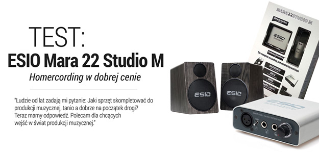 Test zestawu do homerecordingu ESIO MARA 22 Studio M