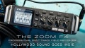 The Zoom F4 ? Hollywood Sound Goes Indie