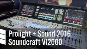 Soundcraft Vi2000 - Prolight + Sound 2016